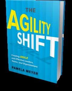 The Agility Shift: Pamela Meyer